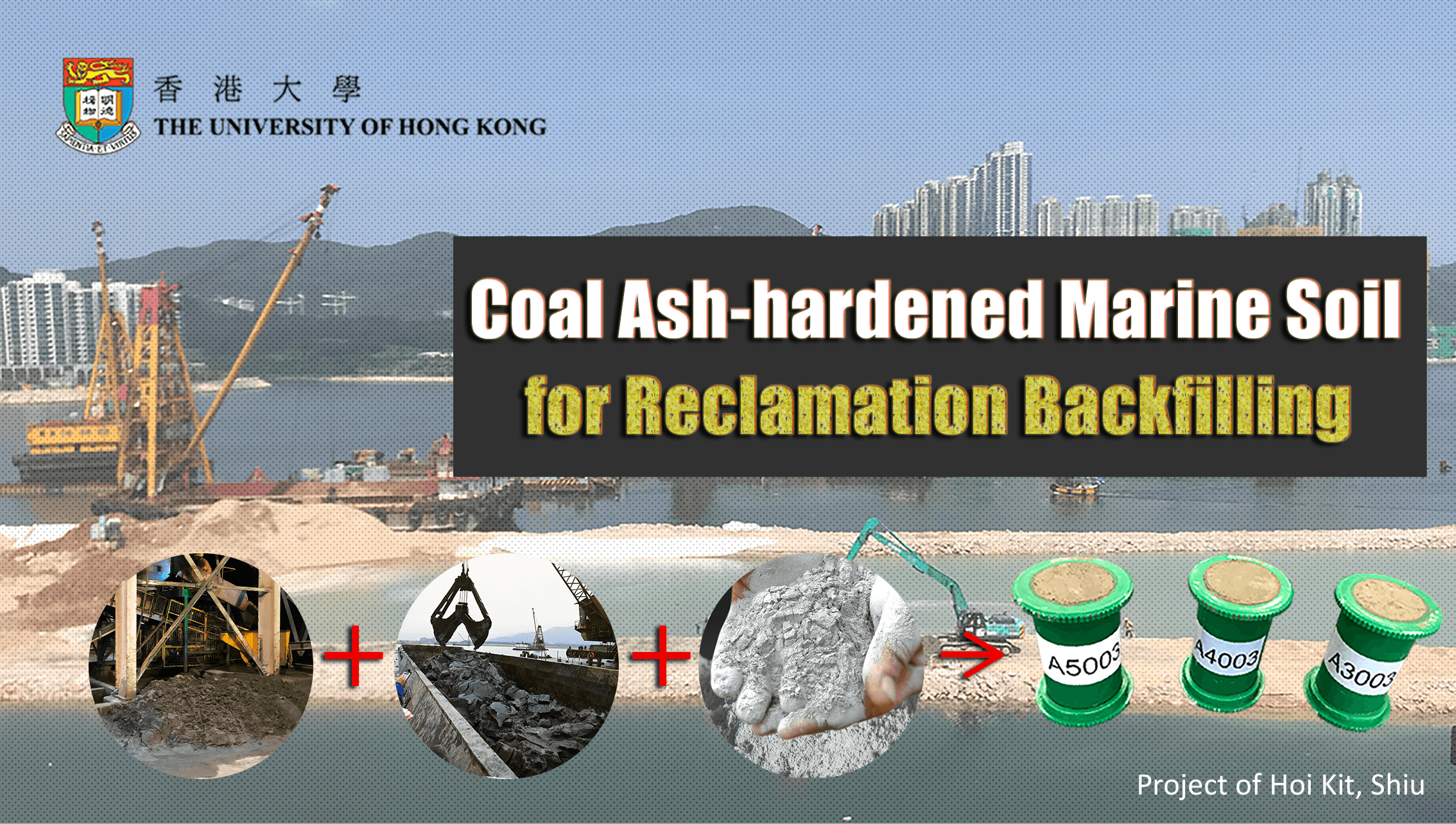 An image with a caption of: Coal Ash-hardened Marine Soil is a new geomaterial to replace the costly sand in reclamation works.